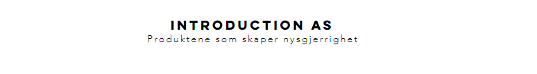 INTRODUCTION AS